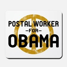 Postal Worker for Obama Mousepad