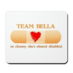 Team Bella (Clumsy) Mousepad