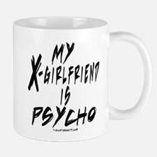 My X-Girlfriend is PSYCHO Small Mugs