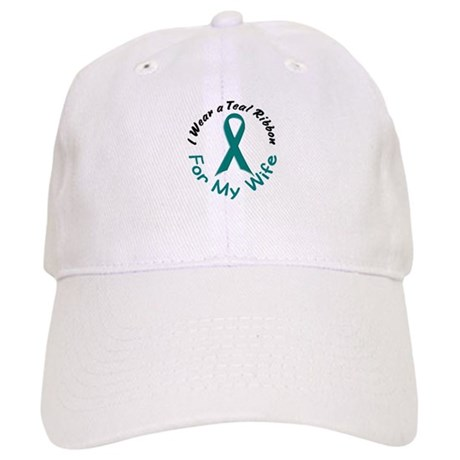 Teal Ribbon For My Wife 4 Cap