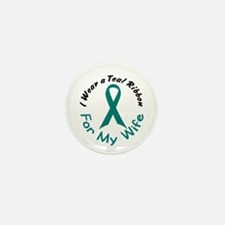 Teal Ribbon For My Wife 4 Mini Button (10 pack)