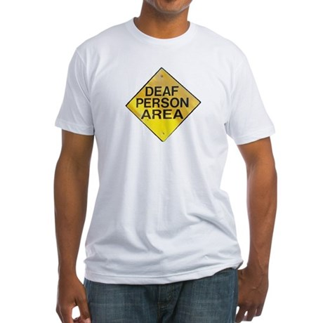 Deaf Person Area White Fitted T-Shirt