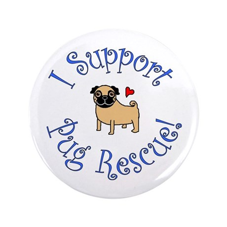 """Pug Rescue (Fawn) 3.5"""" Button"""