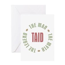 Taid Man Myth Legend Greeting Card