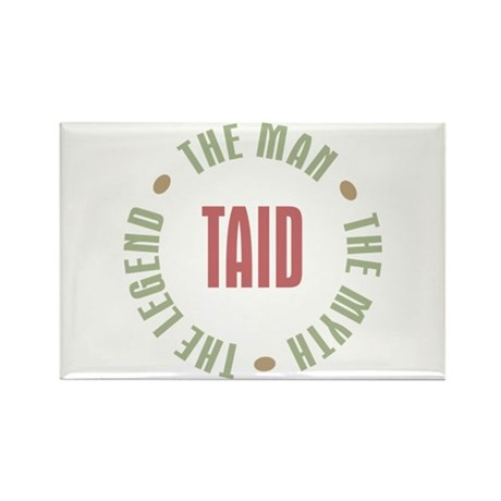 Taid Man Myth Legend Rectangle Magnet (100 pack)