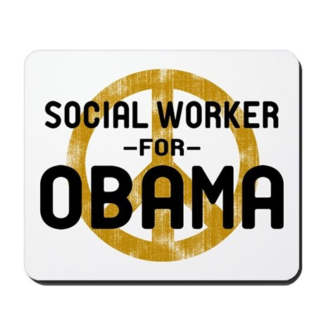 Social Worker for Obama Mousepad