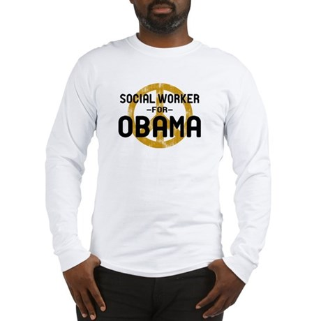 Social Worker for Obama Long Sleeve T-Shirt
