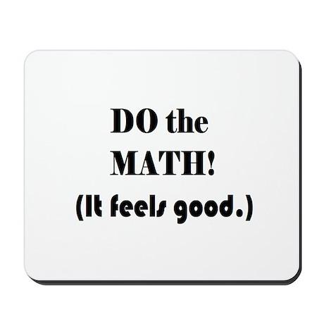 DO the MATH! (It feels good. Mousepad
