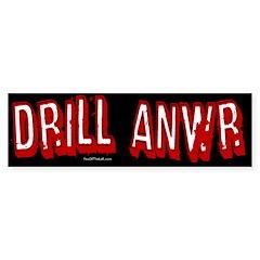 Drill ANWR Bumper Bumper Sticker