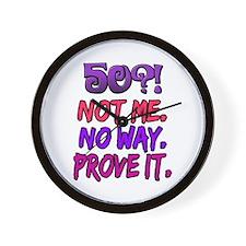 50?! Not Me Wall Clock