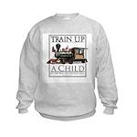 Train Up a Child Kids Sweatshirt