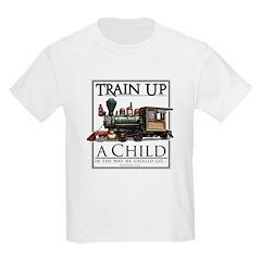 Train Up a Child T-Shirt