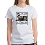 Train Up a Child Women's T-Shirt