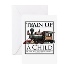 Train Up a Child Greeting Card