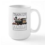 Train Up a Child Large Mug