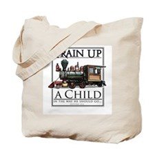Train Up a Child Tote Bag