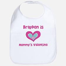Brayden Is Mommy's Valentine Bib
