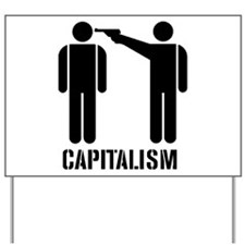 Capitalism Yard Sign