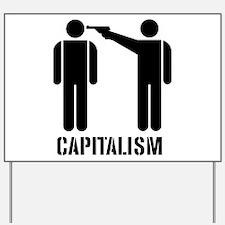 Capitalism Yard Sign