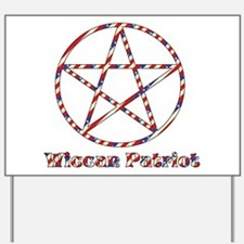 Wiccan Patriot Yard Sign