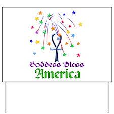 Goddess Bless America Yard Sign