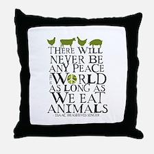 Never Be Peace Throw Pillow