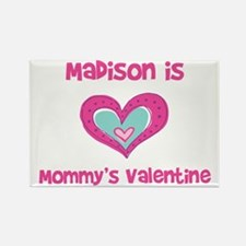 MadisonIs Mommy's Valentine Rectangle Magnet