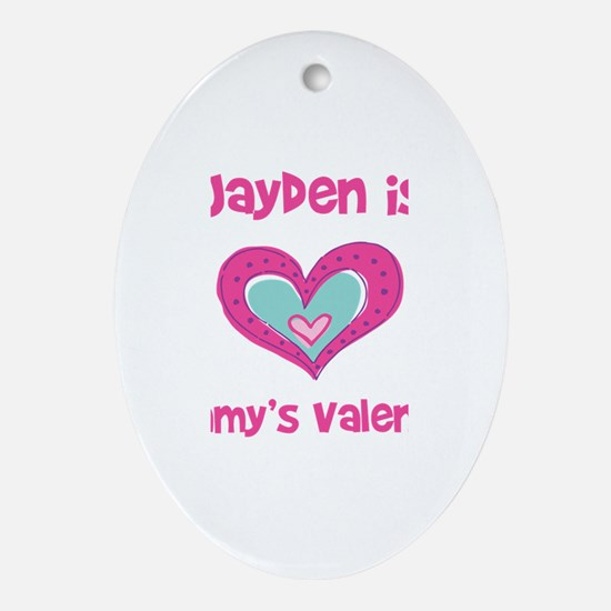 Jayden Is Mommy's Valentine Oval Ornament