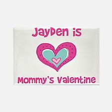 Jayden Is Mommy's Valentine Rectangle Magnet