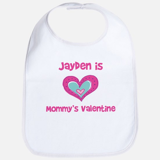 Jayden Is Mommy's Valentine Bib