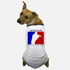 PAID TO WIN Dog T-Shirt