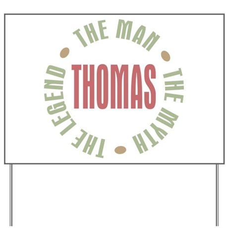 Thomas Man Myth Legend Yard Sign
