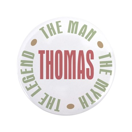 "Thomas Man Myth Legend 3.5"" Button"