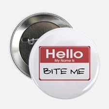 "Bite Me Name Tag 2.25"" Button"