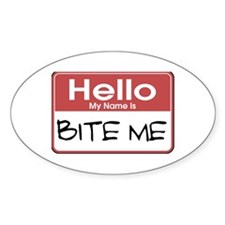 Bite Me Name Tag Oval Decal