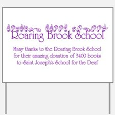 Roaring Brook School Yard Sign