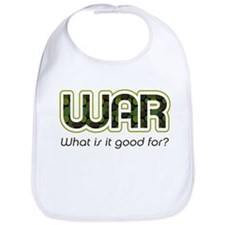 """""""WAR, what is it good for?"""" Bib"""