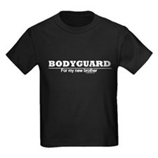 Bodyguard for my new brother- T