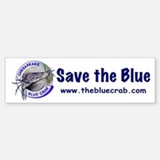 """Save the Blue"" Bumper Bumper Bumper Sticker"