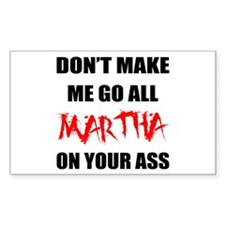 All Martha On Your Ass Rectangle Decal