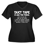 Duct Tape is like the Force Women's Plus Size V-Ne