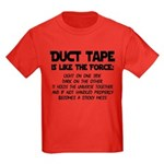 Duct Tape is like the Force Kids Dark T-Shirt
