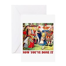 NOW YOU'VE DONE IT Greeting Card