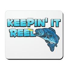 Keepin' It Reel Mousepad