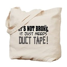 Not Broke - Duct Tape Tote Bag
