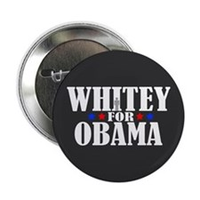 "Whitey for Obama 2.25"" Button"