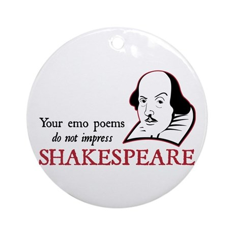 Shakespeare Emo Poems Ornament (Round)