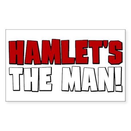 Hamlet's The Man! Rectangle Sticker