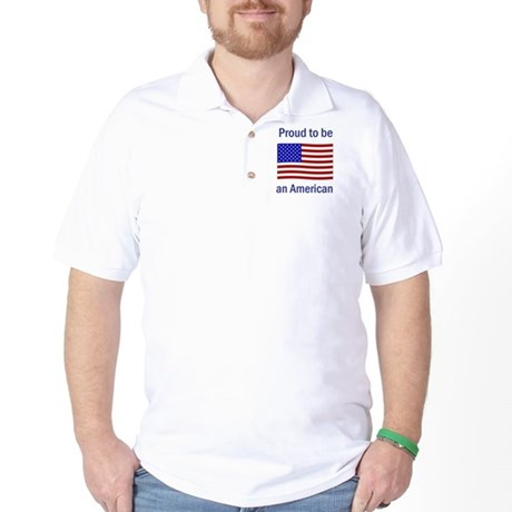 Proud to be an American Golf Shirt