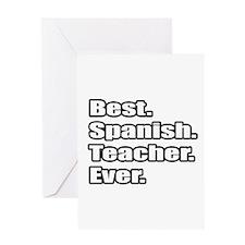 """Best.Spanish.Teacher.Ever."" Greeting Card"